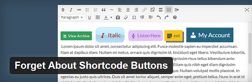 Forget About Shortcode Buttons plugin