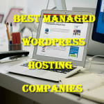 10 Best Managed WordPress Hosting Companies